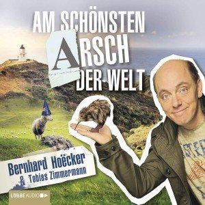 Hoecker, B: Am schönsten Arsch der Welt