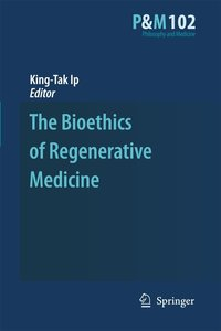 The Bioethics of Regenerative Medicine