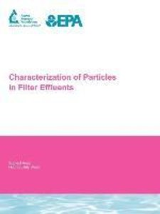 Characterization of Particles in Filter Effluents