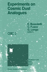 Experiments on Cosmic Dust Analogues