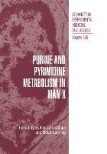 Purine and Pyrimidine Metabolism in Man X