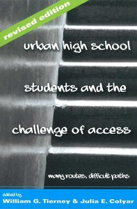 Urban High School Students and the Challenge of Access