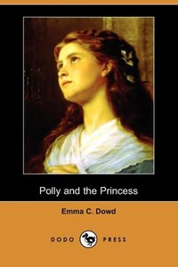 POLLY & THE PRINCESS (DODO PRE