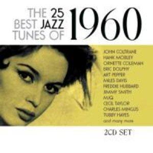 The 25 Best Jazz Tunes Of 1960