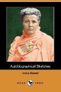 Autobiographical Sketches (Dodo Press)