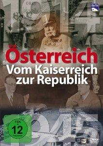 Österreich - Vom Kaiserreich zur Republik
