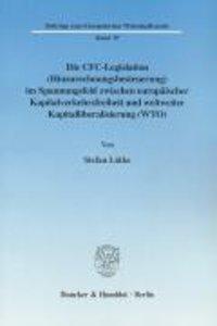 Die CFC-Legislation (Hinzurechnungsbesteuerung) im Spannungsfeld