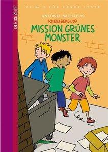 Kreuzberg 007 - Mission grünes Monster (Bd. 1)