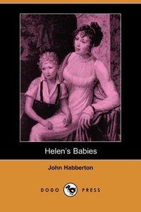Helen's Babies (Dodo Press)