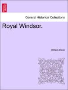 Royal Windsor. VOLUME IV