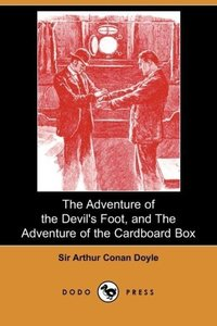 The Adventure of the Devil's Foot, and the Adventure of the Card