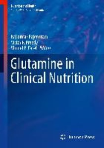 Glutamine in Clinical Nutrition