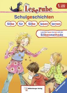 Schulgeschichten. Silbe für Silbe lesen lernen