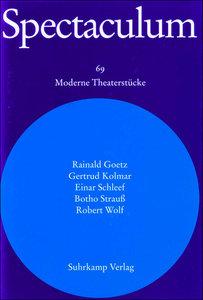Spectaculum. Fünf moderne Theaterstücke und Materialien