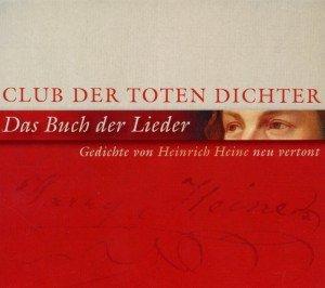 Das Buch Der Lieder-Gedichte Von Heine Neu Vertont