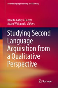 Studying Second Language Acquisition from a Qualitative Perspect