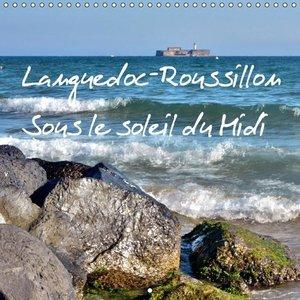 Languedoc-Roussillon Sous le soleil du Midi (Calendrier mural 20