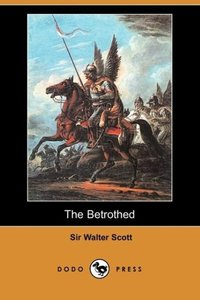 The Betrothed (Dodo Press)