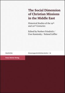 The Social Dimension of Christian Missions in the Middle East