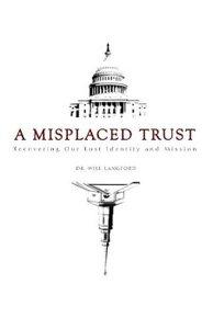 A Misplaced Trust