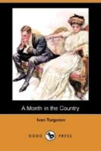A Month in the Country (Dodo Press)