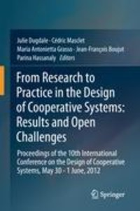 From Research to Practice in the Design of Cooperative Systems: