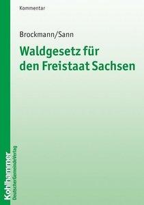 Waldgesetz für den Freistaat Sachsen