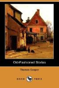 Old-Fashioned Stories (Dodo Press)