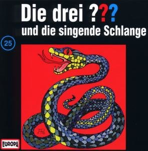 Die drei ??? 025 und die singende Schlange. (drei Fragezeichen).