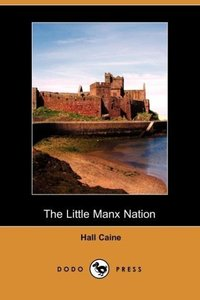 The Little Manx Nation (Dodo Press)