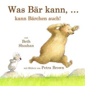 Shoshan, B: Was Bär kann ... kann Bärchen auch!