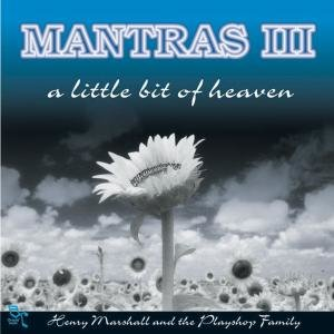 Mantras III-A Little Bit Of