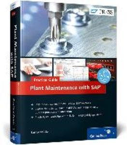 Plant Maintenance with SAP-Practical Guide