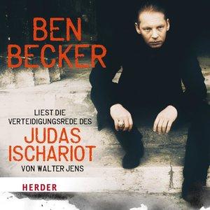 Ben Becker liest: Die Verteidigungsrede des Judas Ischariot von