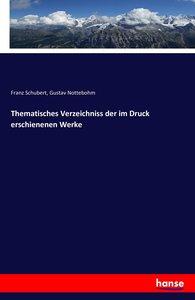 Thematisches Verzeichniss der im Druck erschienenen Werke