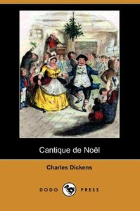 Cantique de Noel (Dodo Press)