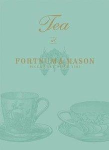 "Tea at ""Fortnum & Mason"""