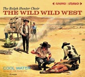 Wild Wild West/Cool Water