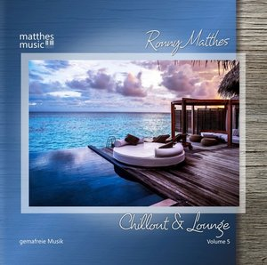 Chillout & Lounge (Vol.5),Gemafreie Loungemusik