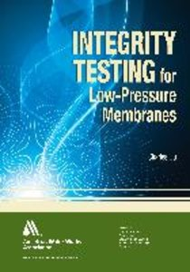 Integrity Testing of Low-Pressure Membranes