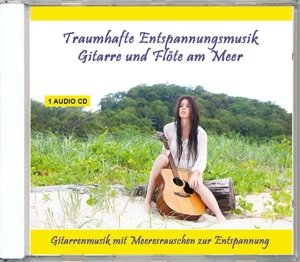 Traumhafte Entspannungsmusik-Gitarre und Flöte