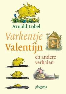 Varkentje Valentijn en andere verhalen / druk 1