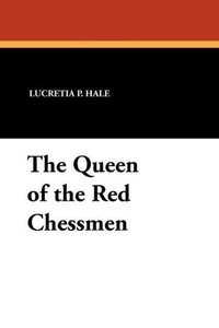 The Queen of the Red Chessmen