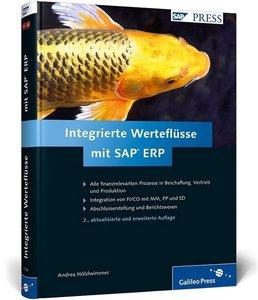 Hölzlwimmer, A: Integrierte Werteflüsse mit SAP ERP