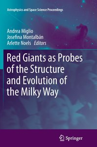 Red Giants as Probes of the Structure and Evolution of the Milky