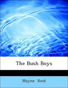 The Bush Boys