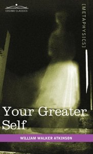 Your Greater Self