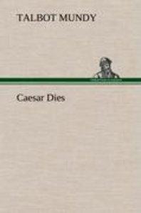 Caesar Dies