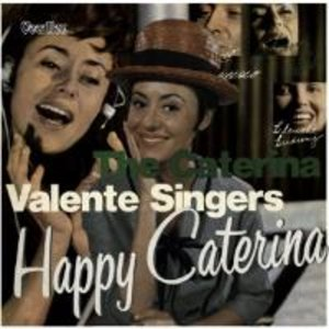 Happy Caterina & The Caterina Valente
