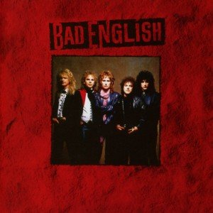 Bad English (Re-Issue)